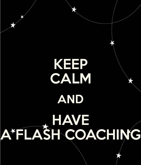 keep-calm-and-have-a-flash-coaching